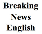 Braking News English