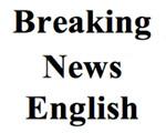Braking News English